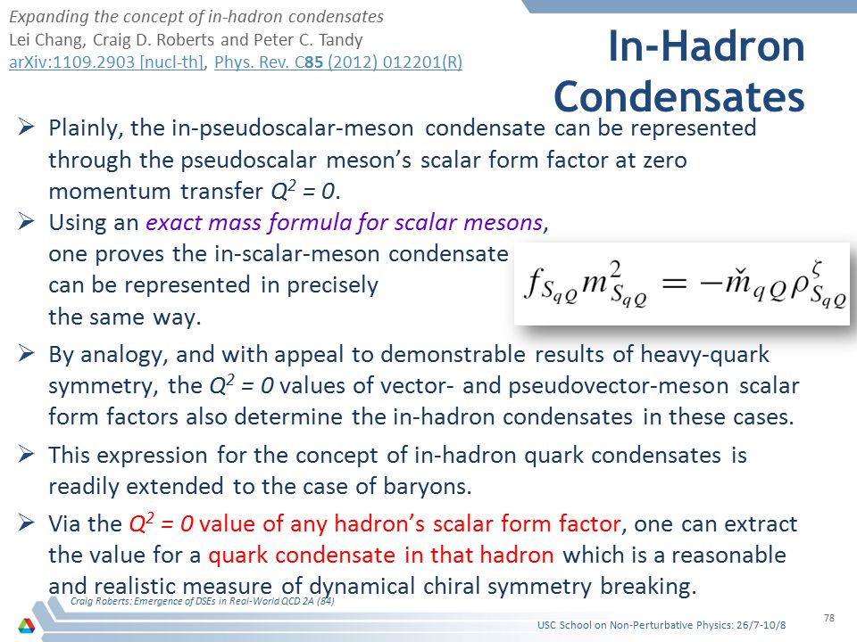 In-Hadron Condensates  Plainly, the in-pseudoscalar-meson condensate can be represented through the pseudoscalar meson's scalar form factor at zero m