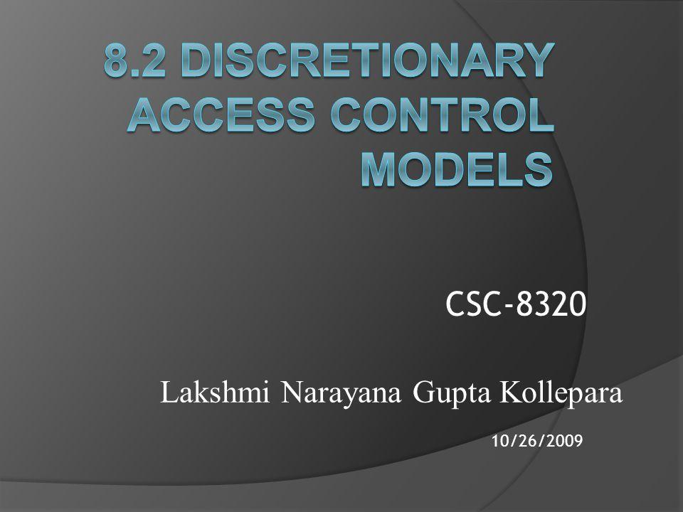 Lakshmi Narayana Gupta Kollepara 10/26/2009 CSC-8320