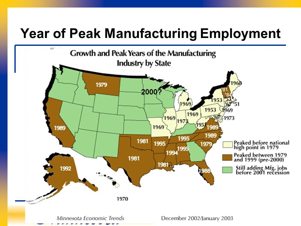 Regional Analysis & Outreach Unit Analysis and Evaluation Office Year of Peak Manufacturing Employment 2000