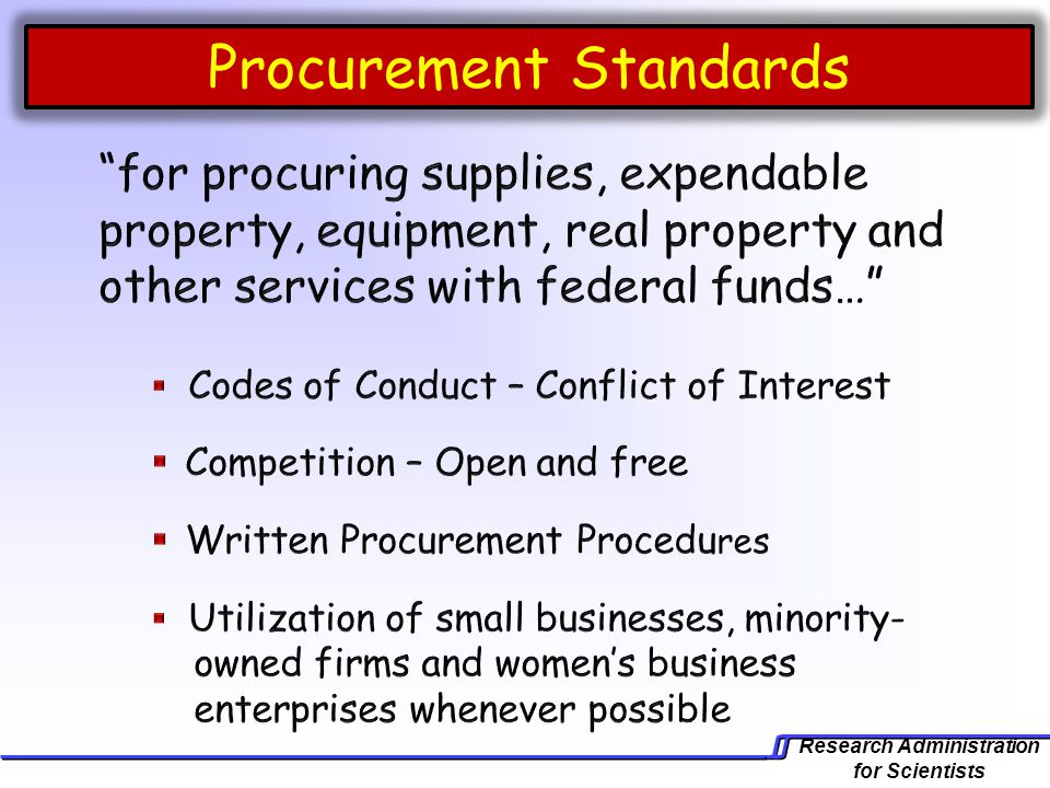 Research Administration for Scientists Procurement Standards