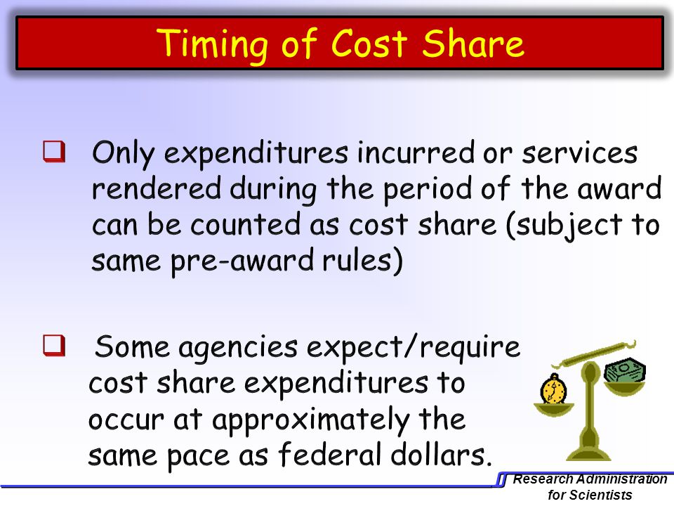 Timing of Cost Share