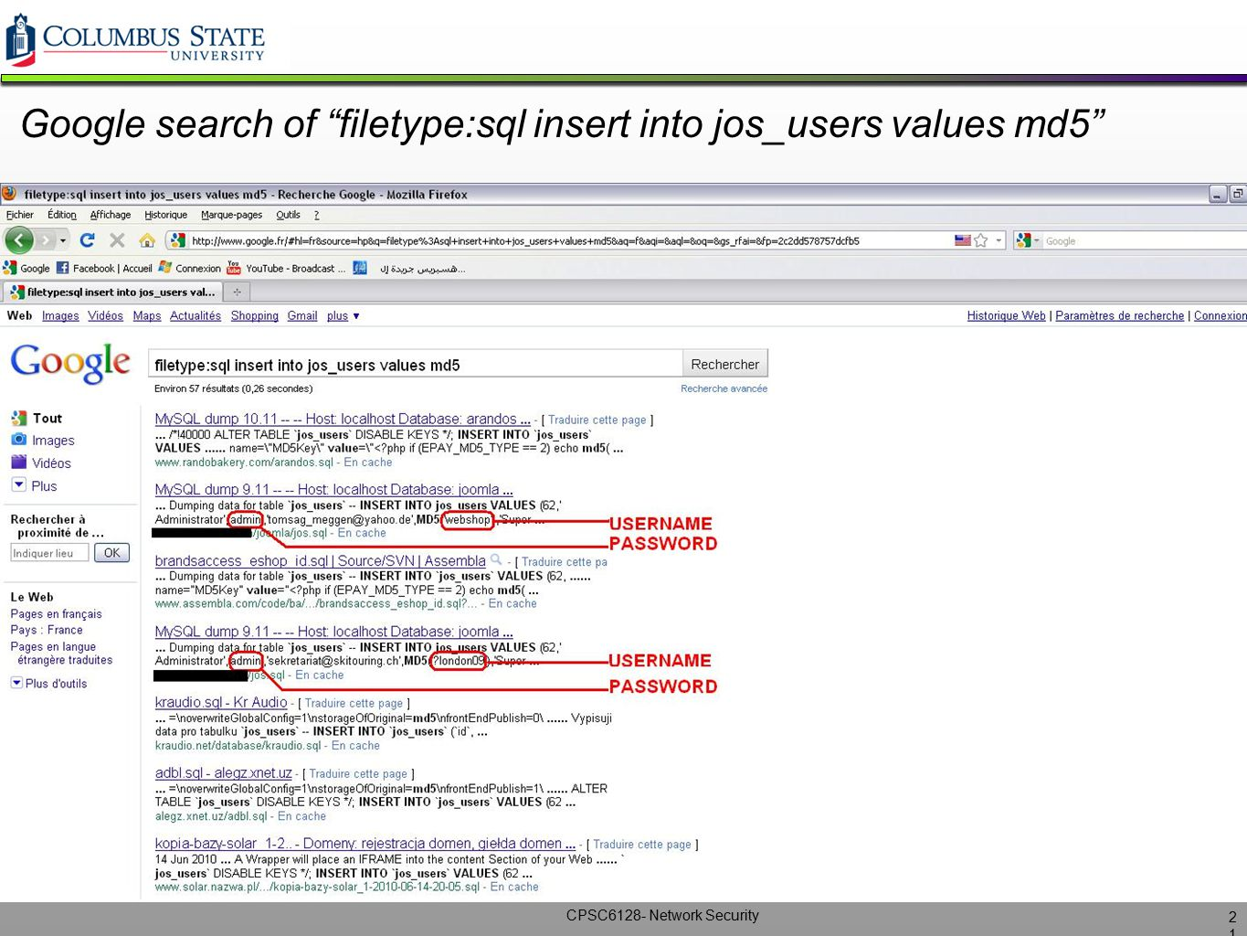 """CPSC6128- Network Security Google search of """"filetype:sql insert into jos_users values md5"""" 2121"""