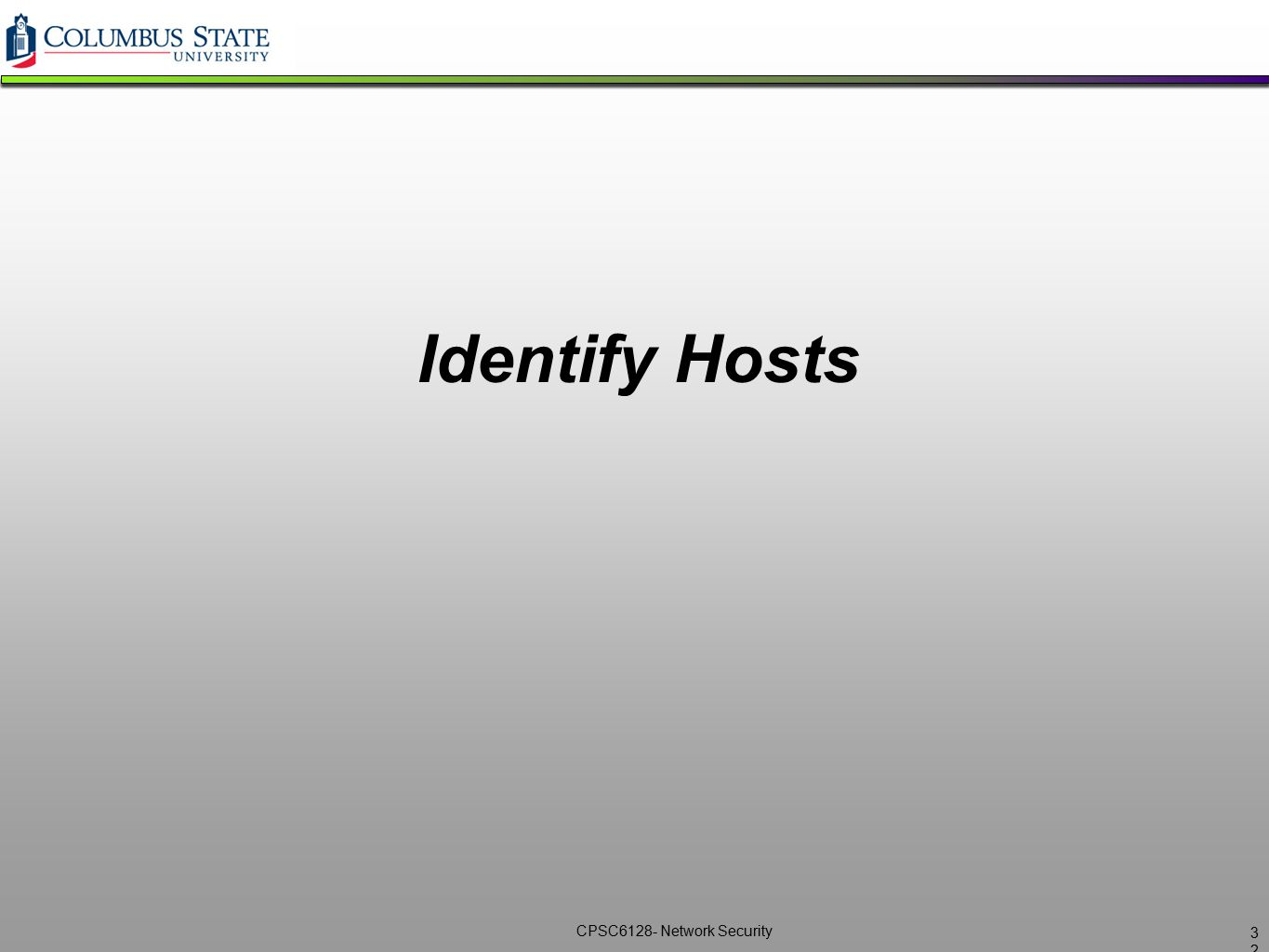 CPSC6128- Network Security Identify Hosts 3232