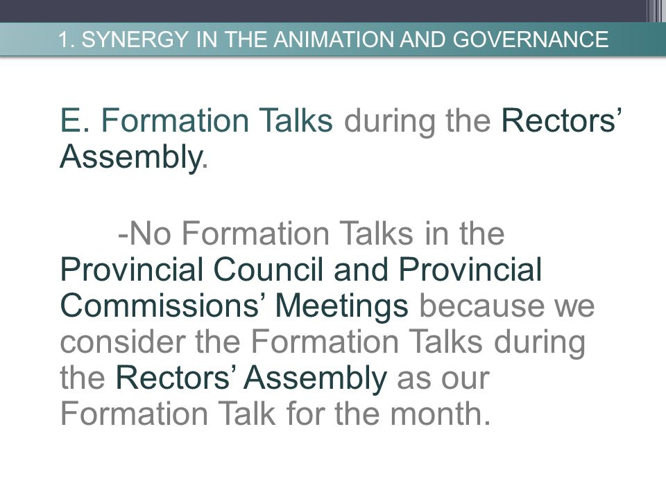 E. Formation Talks during the Rectors' Assembly.