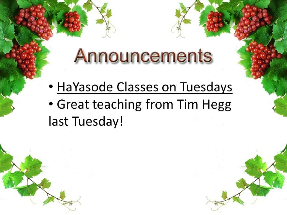 HaYasode Classes on Tuesdays Great teaching from Tim Hegg last Tuesday!