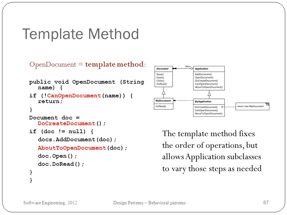 Software Engineering, 2012 Design Patterns – Behavioral patterns 88 Template Method: Class Diagram