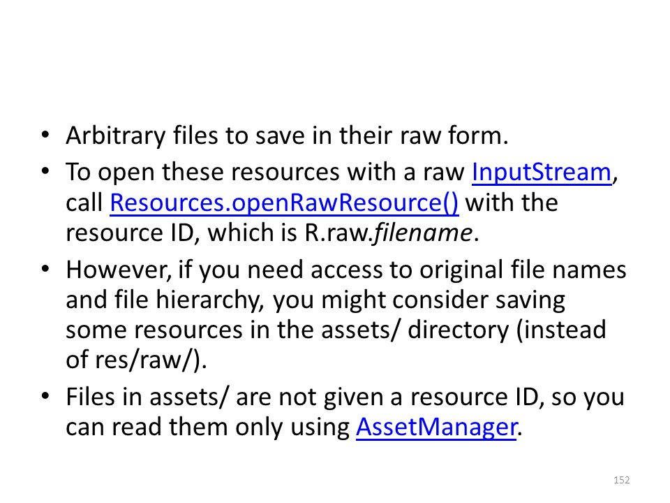 Arbitrary files to save in their raw form.