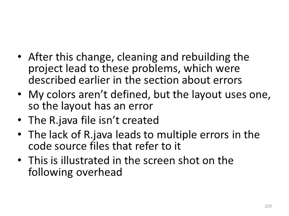 After this change, cleaning and rebuilding the project lead to these problems, which were described earlier in the section about errors My colors aren