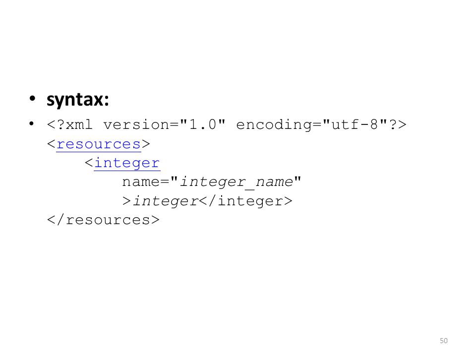 syntax: integer resourcesinteger 50