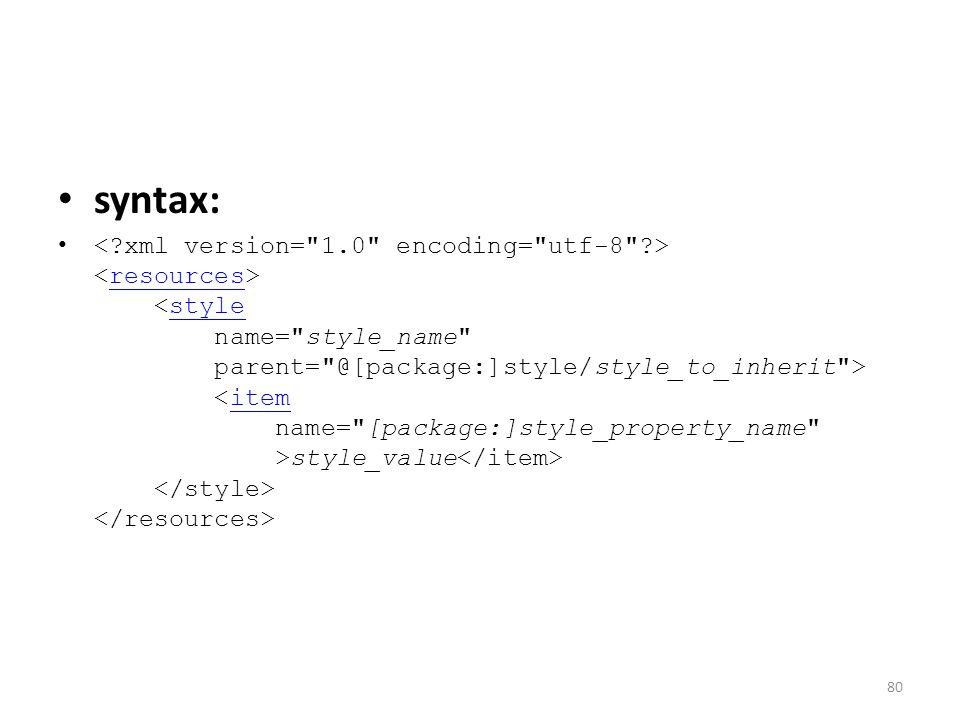 syntax: style_value resourcesstyleitem 80
