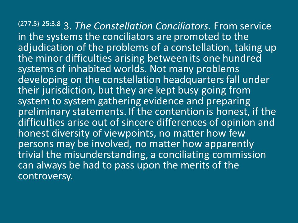 (277.5) 25:3.8 3. The Constellation Conciliators.