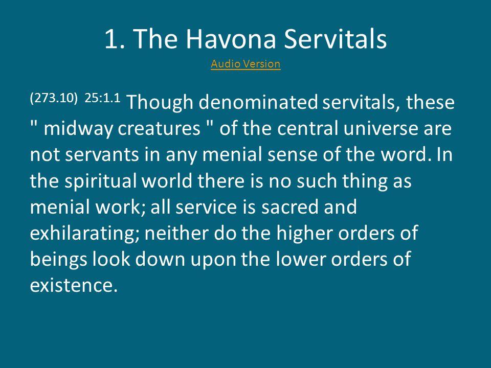(277.6) 25:3.9 4.Conciliators to the Local Universes.