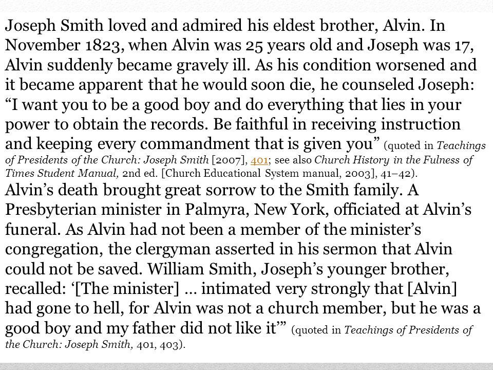 Joseph Smith loved and admired his eldest brother, Alvin.