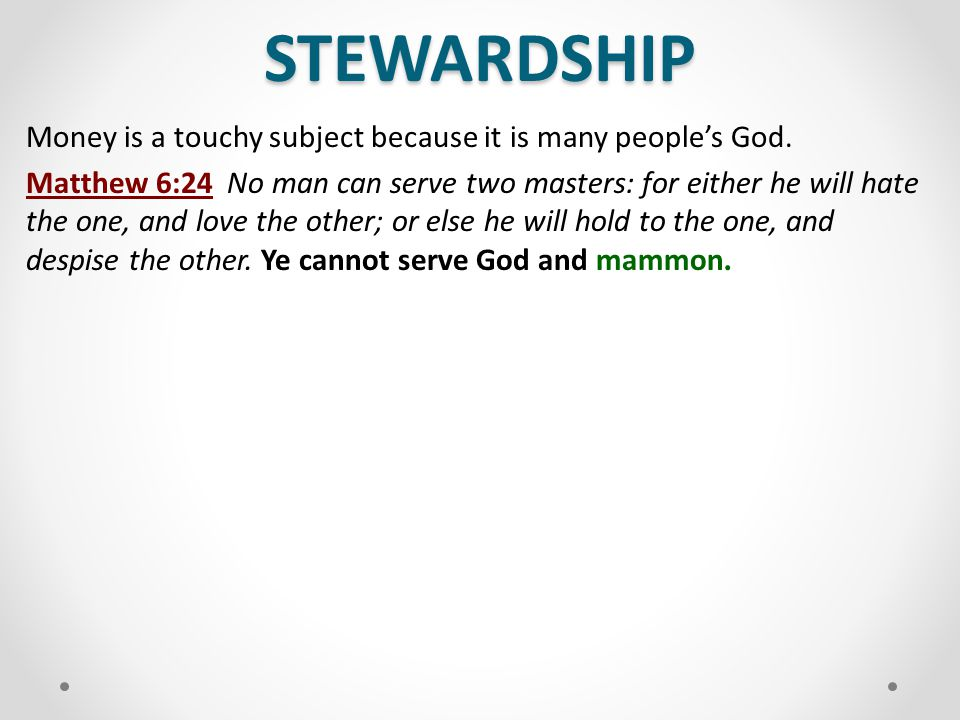 STEWARDSHIP JESUS SAID EVERY PERSON SHOULD TITHE; Even Lost People Matthew 23:23Woe unto you, scribes and Pharisees, hypocrites.