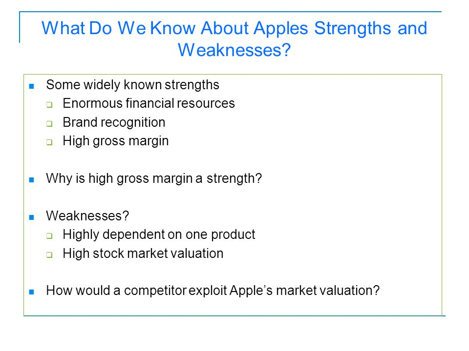 What Do We Know About Apples Strengths and Weaknesses.