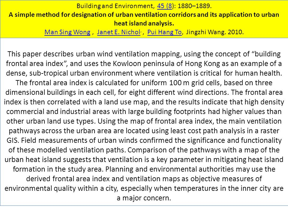 Building and Environment, 45 (8): 1880–1889.45 (8 A simple method for designation of urban ventilation corridors and its application to urban heat island analysis.