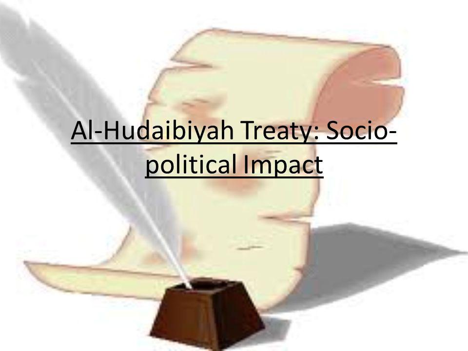 Al-Hudaibiyah Treaty: Socio- political Impact