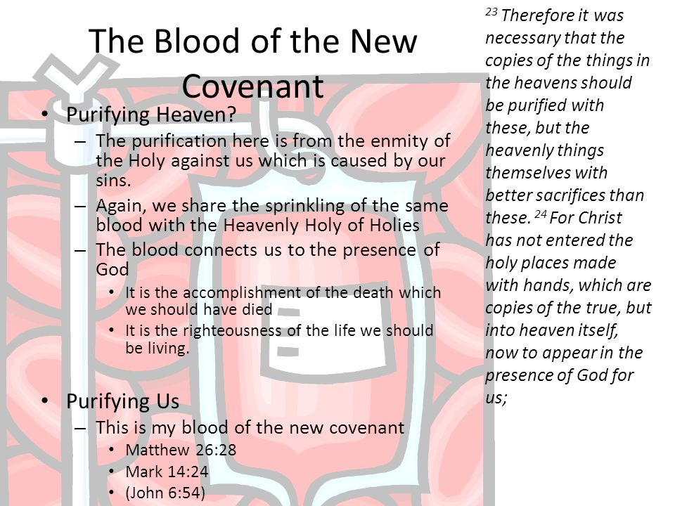The Blood of the New Covenant Purifying Heaven.