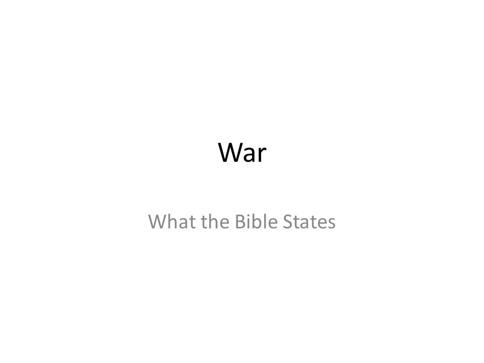 War What the Bible States