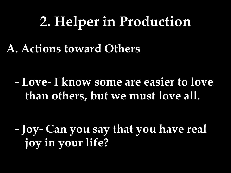 2. Helper in Production A.