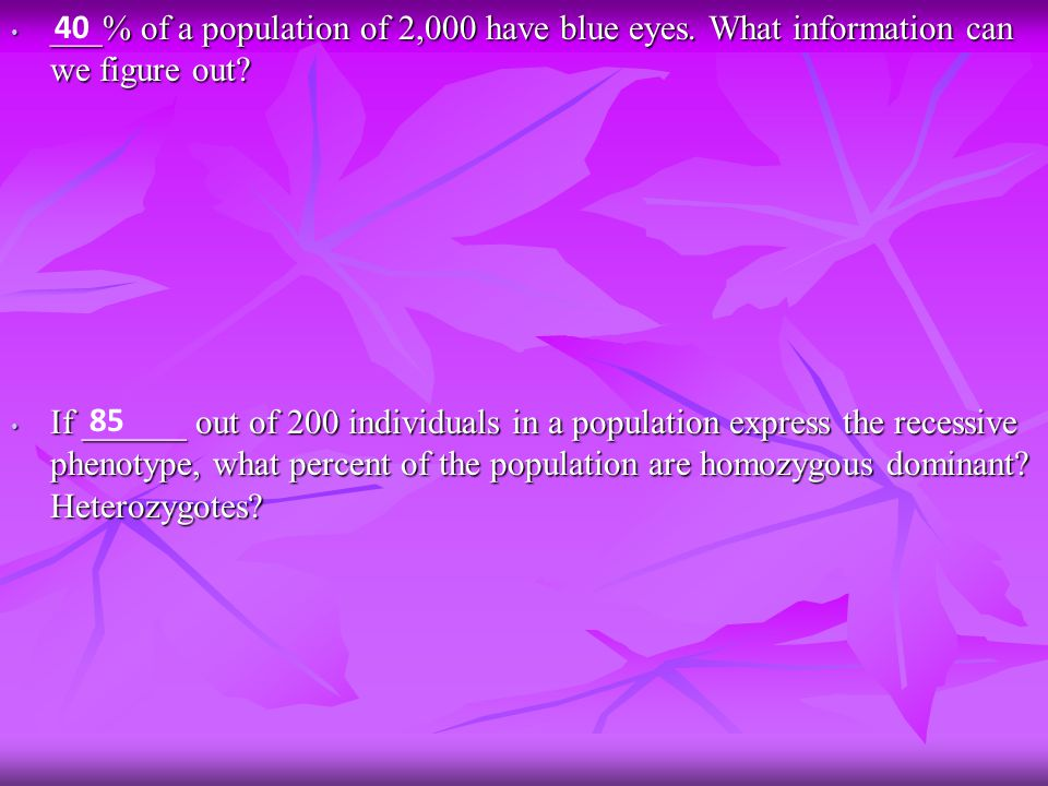 ___% of a population of 2,000 have blue eyes. What information can we figure out.