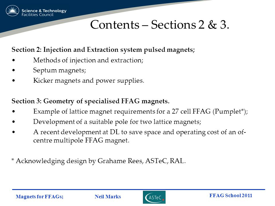 Magnets for FFAGs; Neil Marks FFAG School 2011 Section 2: Injection and Extraction system pulsed magnets; Methods of injection and extraction; Septum