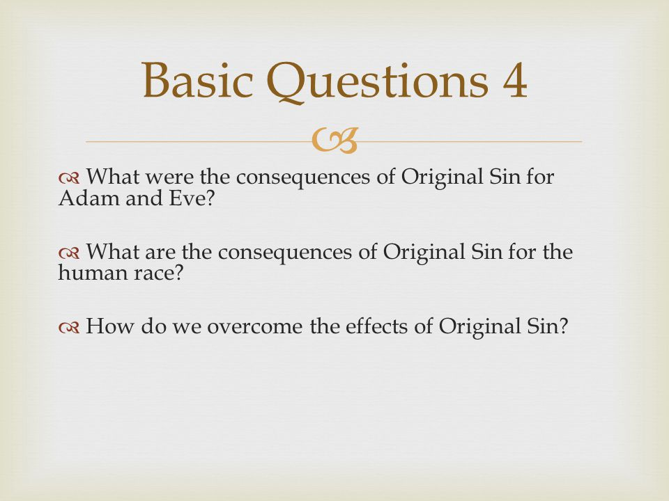   What were the consequences of Original Sin for Adam and Eve.