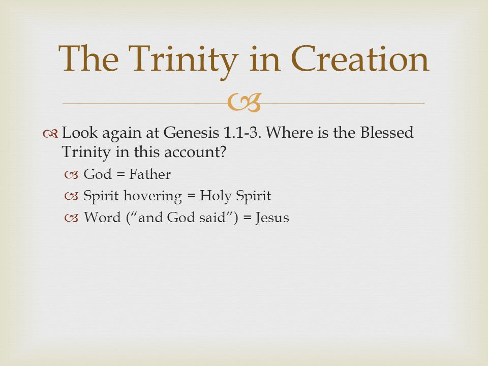   It is the Blessed Trinity that is represented as creating.