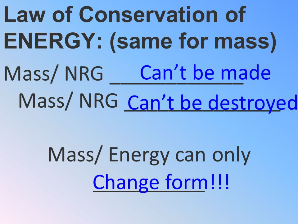 Do you remember the LAW OF CONSERVATION OF MASS AND ENERGY? ENERGY TRANSFORMATIONS 34