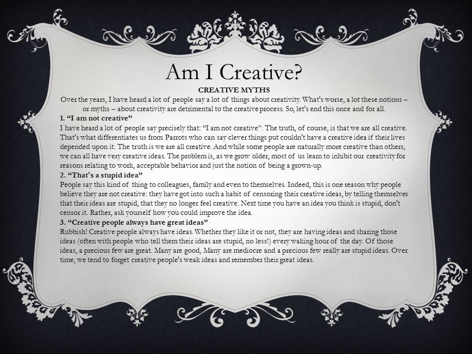 Am I Creative.
