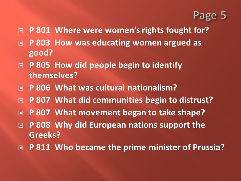  P 801 Where were women's rights fought for.  P 803 How was educating women argued as good.