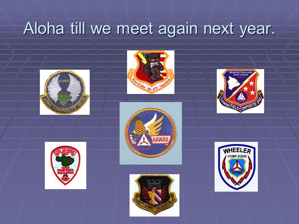Aloha till we meet again next year.