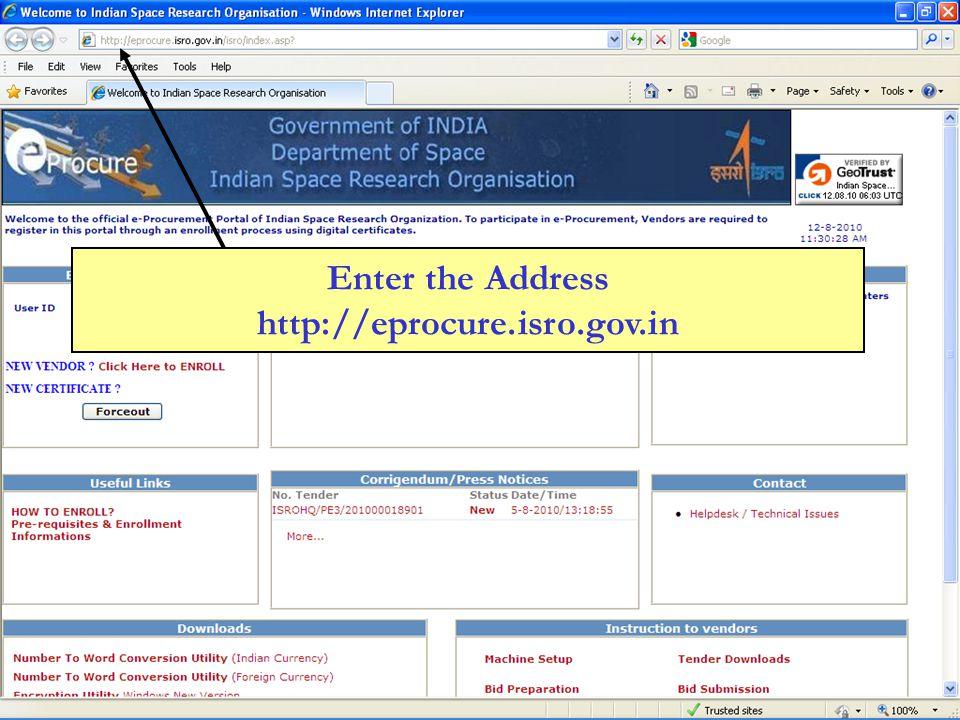 Enter the Address http://eprocure.isro.gov.in