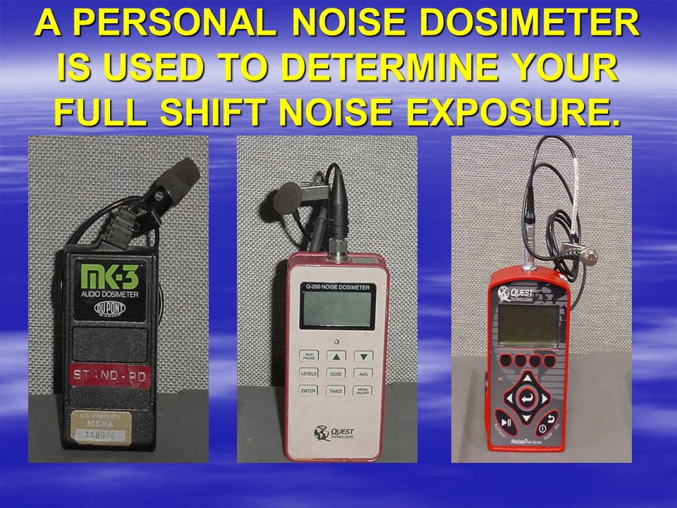 Throughout Your entire shift  You must wear the dosimeter.