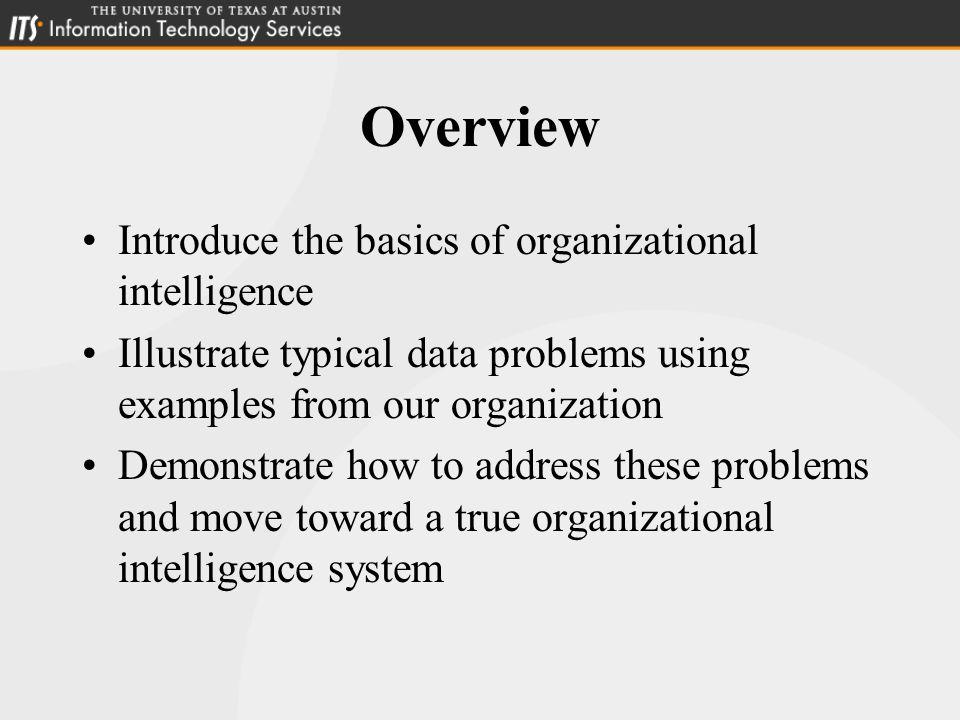 What is Organizational Intelligence.