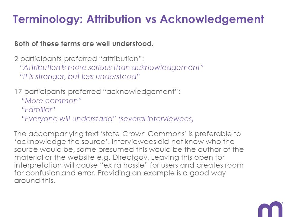 Terminology: Attribution vs Acknowledgement Both of these terms are well understood.