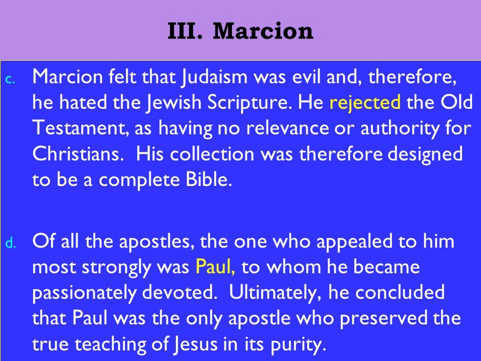 10 III. Marcion c.