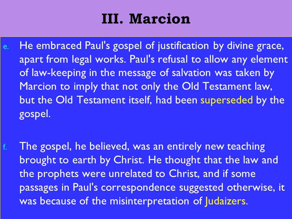 11 III. Marcion e.