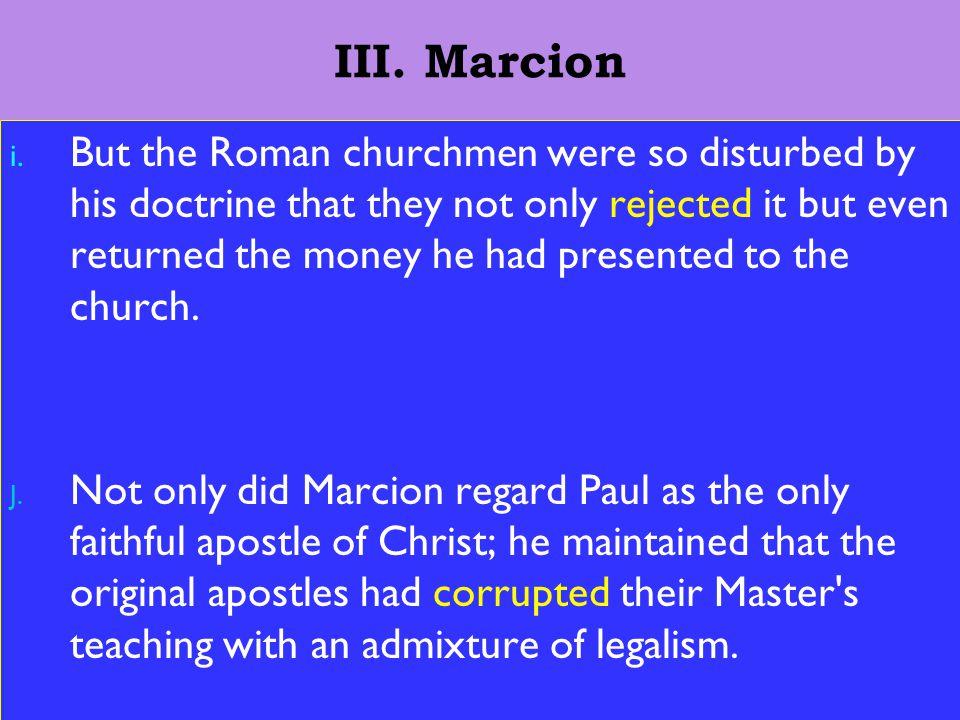 13 III. Marcion i.