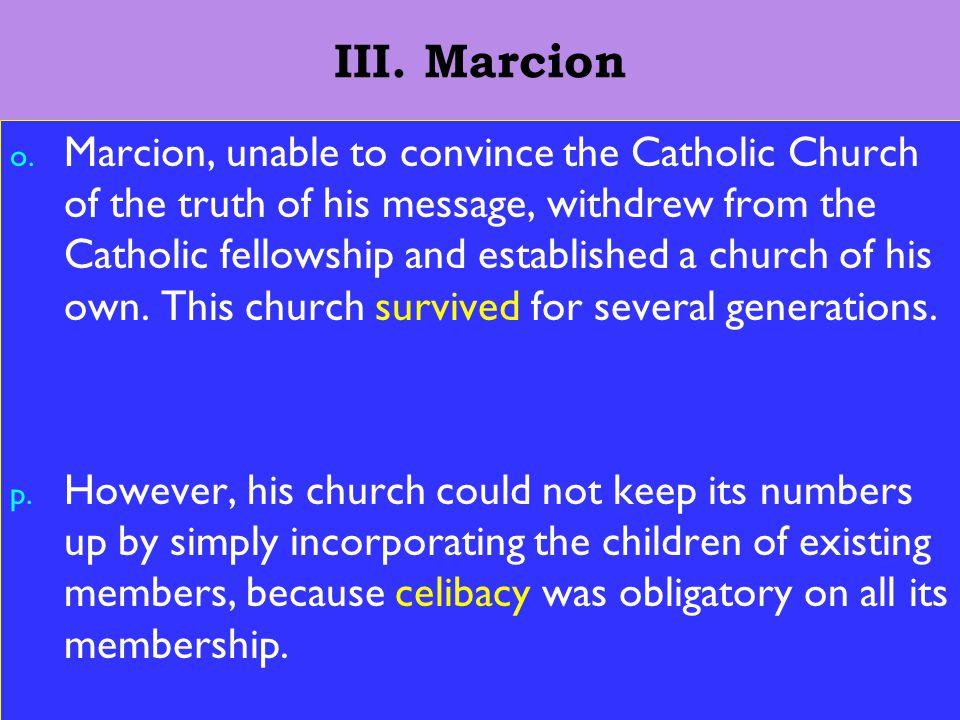 16 III. Marcion o.