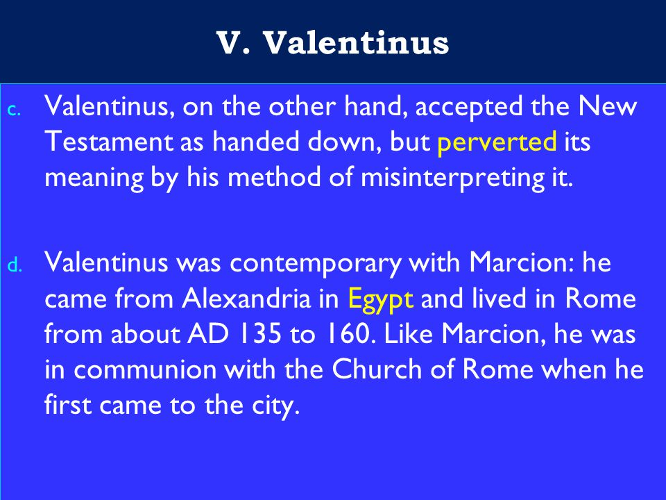 21 V. Valentinus c.