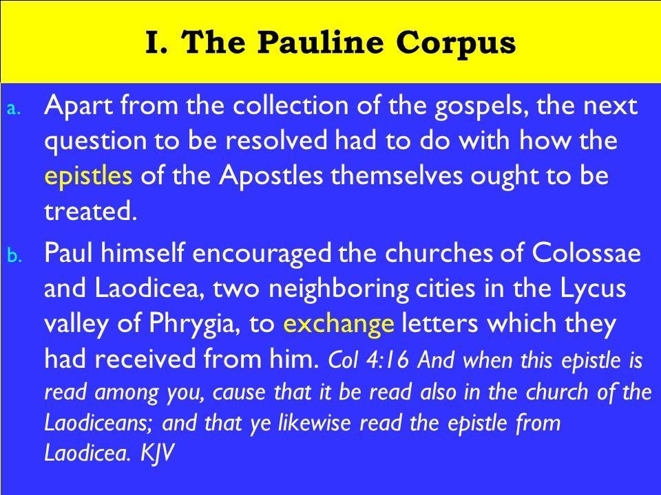 3 I. The Pauline Corpus a.