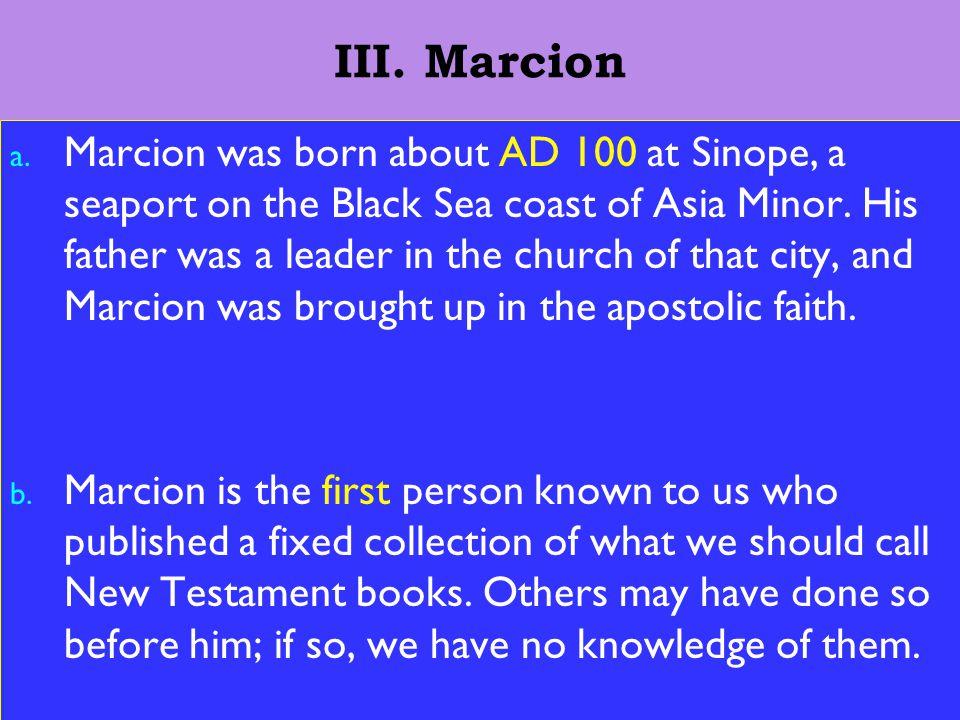 9 III. Marcion a.