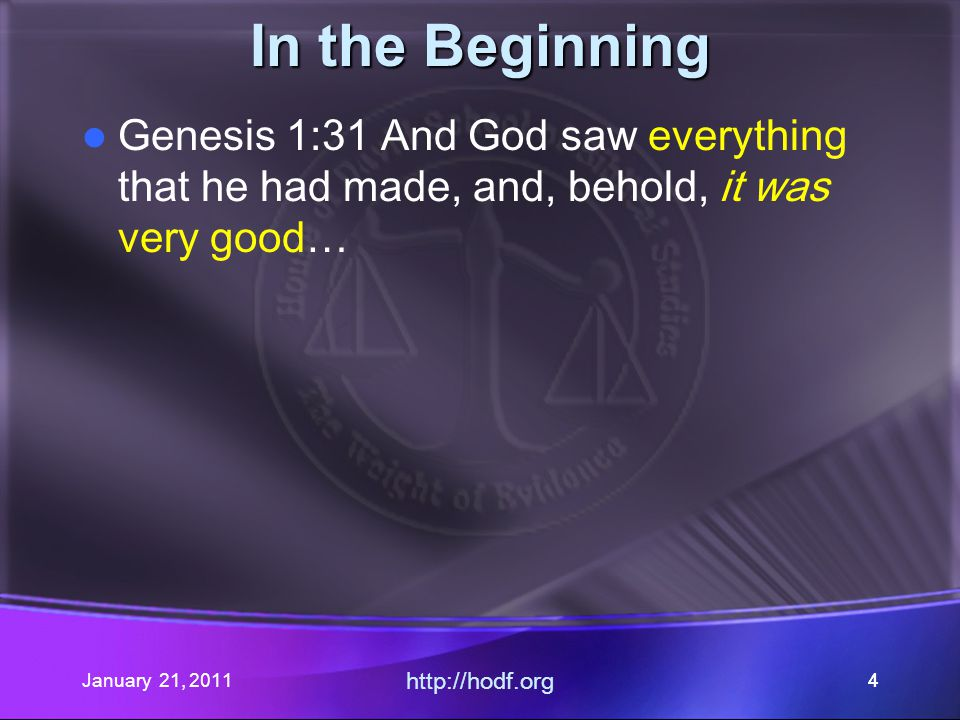 January 21, 2011 http://hodf.org 14 Establishing a Baseline When is the Sabbath first mentioned.