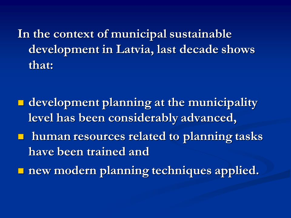 However, a number of significant problems was identified: weak understanding of sustainable development (SD) concept both by municipal specialists and the most active representatives of local community weak understanding of sustainable development (SD) concept both by municipal specialists and the most active representatives of local community insufficient understanding of concept of development indicators and their role in monitoring, guidance and implementation of municipal development plans and action programmes insufficient understanding of concept of development indicators and their role in monitoring, guidance and implementation of municipal development plans and action programmes weak links, if any, between official municipal development plans ( top-down approach ) and actions initiated and proposed by local society groups ( bottom-up approach ) weak links, if any, between official municipal development plans ( top-down approach ) and actions initiated and proposed by local society groups ( bottom-up approach ) the lack of systems thinking skills for those who are involved in the planning process is one of major obstacles for effective realisation of planning processes, both top-down and bottom-up .