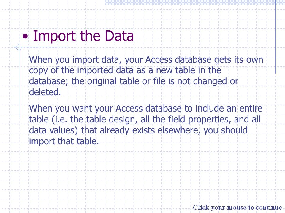 Link to the Data When you link to data, only a link or connection to that data is stored in the Access database.