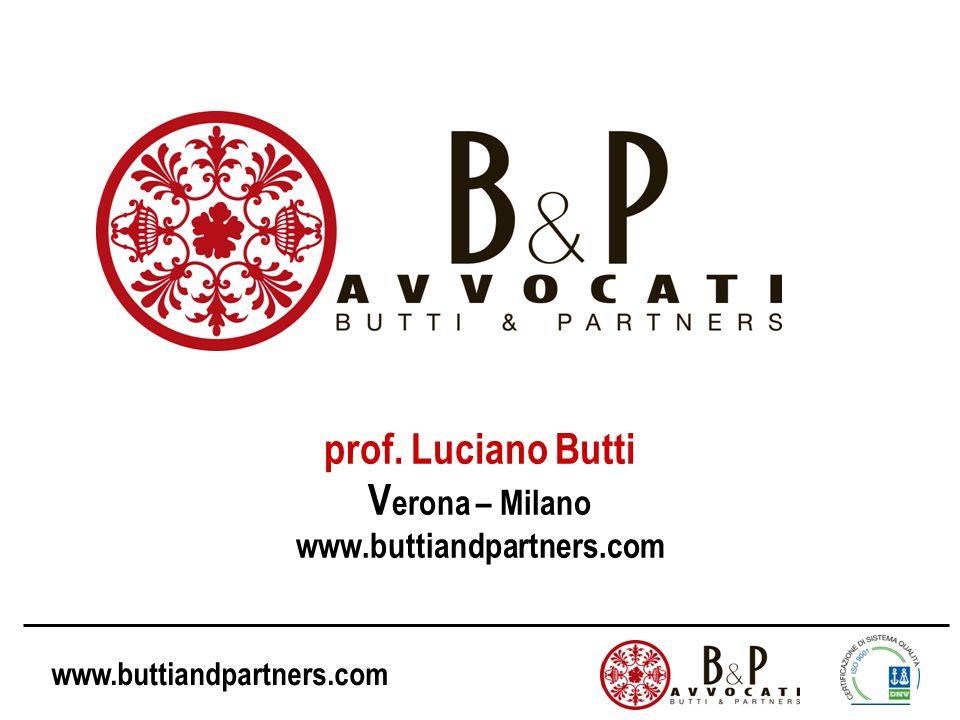 www.buttiandpartners.com prof. Luciano Butti V erona – Milano www.buttiandpartners.com