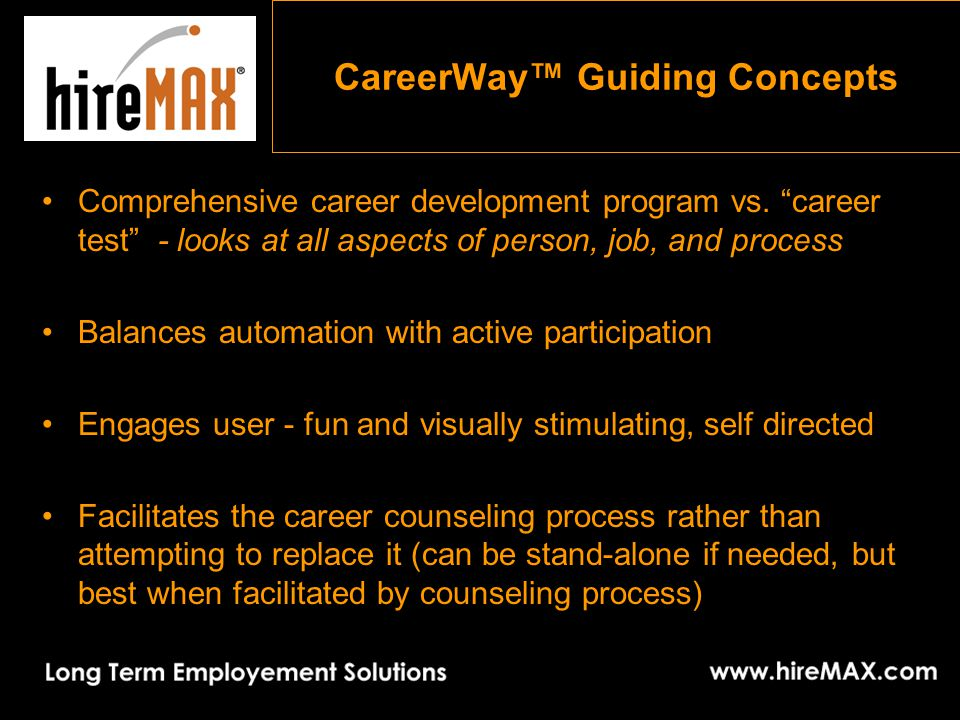 CareerWay™ Guiding Concepts Comprehensive career development program vs.