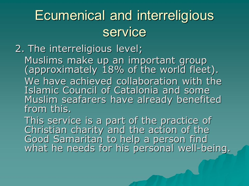 Ecumenical and interreligious service 2.