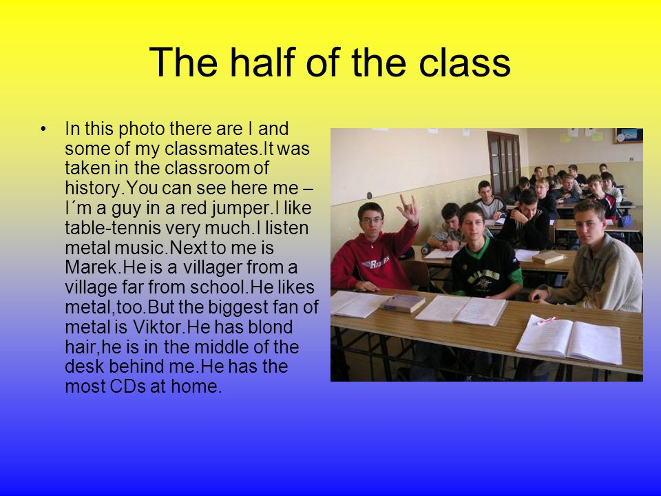 Second half of the class The real frontman from the first row – it´s me, Vitalij.